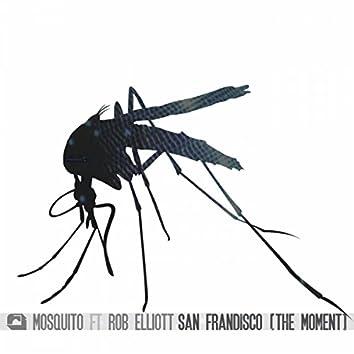 San Frandisco (The Moment)