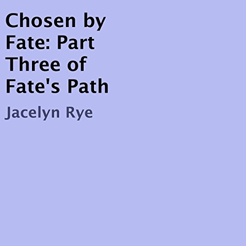 Chosen by Fate audiobook cover art
