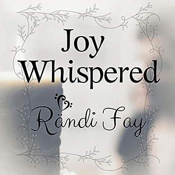 Joy Whispered