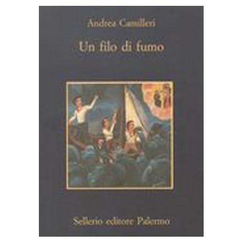 Un Filo DI Fumo by Andrea Camilleri (2000-11-07)