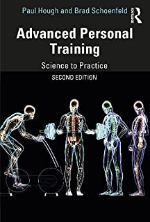 Advanced Personal Training: Science to Practice