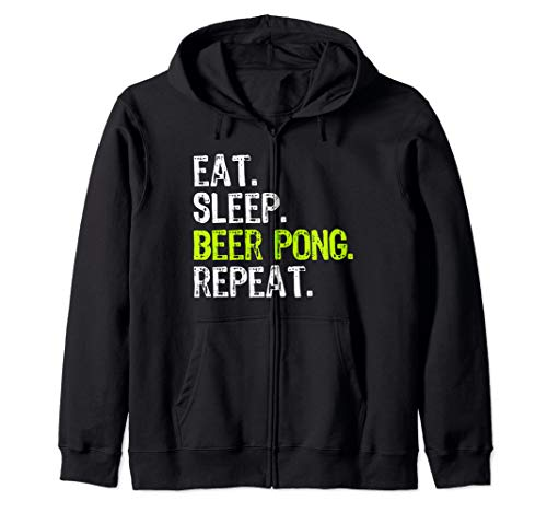 Eat Sleep Beer Pong Repeat Cool Funny Party Gift Zip Hoodie