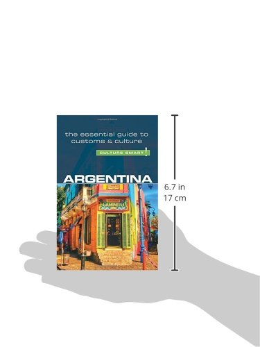 Argentina - Culture Smart! [Idioma Inglés]: The Essential Guide to Customs & Culture