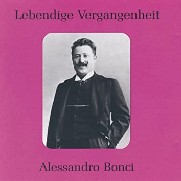 Lebendige Vergangenheit - Alessandro Bonci