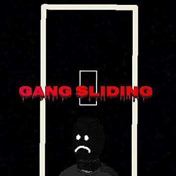 Gang Sliding