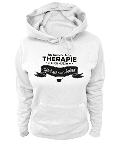 Artdiktat Damen Hoodie - Ich brauche keine Therapie - Ich muss einfach nur nach Aachen Größe S, weiß