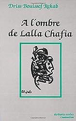 A l'ombre de Lalla Chafia de Driss Bouissef R.