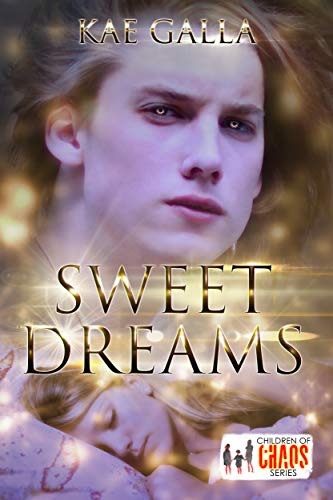 Sweet Dreams: Children of Chaos Series (English Edition)