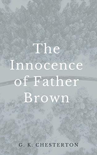 The Innocence of Father Brown (English Edition)