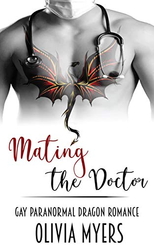Mating the Doctor: Gay Paranormal Dragon Romance