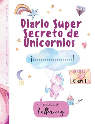 Diario super secreto de Unicornios 6 en 1: Es un diario, un...
