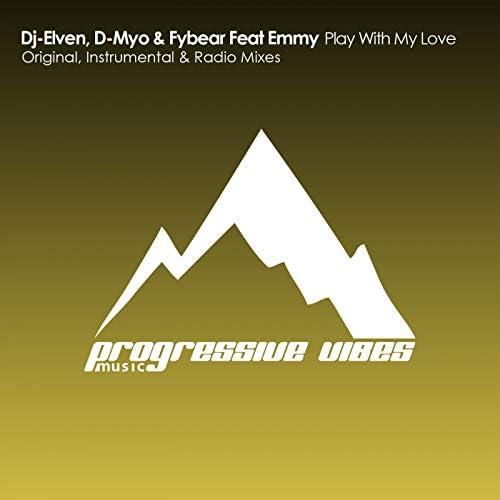 Dj-Elven, D-Myo & Fybear feat. Emmy