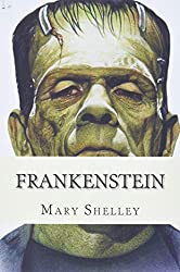 Image: Frankenstein, by Mary Shelley (Author). Publisher: CreateSpace Independent Publishing Platform (November 25, 2017)