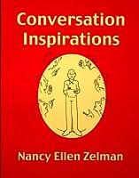 Conversation Inspirations: Over Two Thousand Conversation Topics