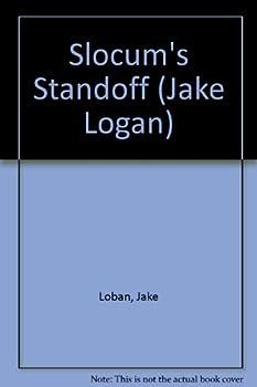 Slocum's Standoff - Book #154 of the Slocum