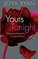 Yours Tonight: Book 1 of series 1505867924 Book Cover