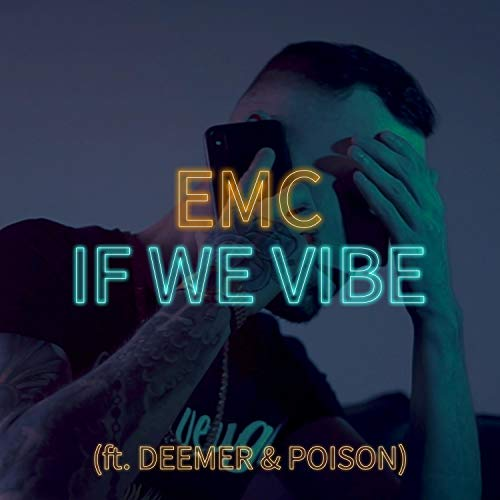 If We Vibe (feat. Deemer & Poison)