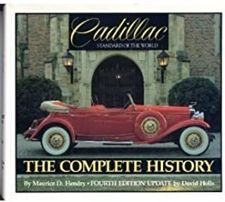 Cadillac: Standard of the World : The Complete History