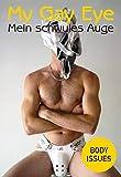 Mein schwules Auge / My Gay Eye: Body Issues. Das Jahrbuch der schwulen Erotik 17, 2020