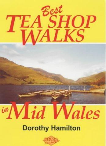 Best Tea Shop Walks in Mid Wales