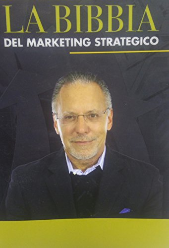 La bibbia del marketing strategico