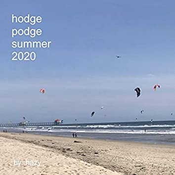 Hodgepodge Summer 2020