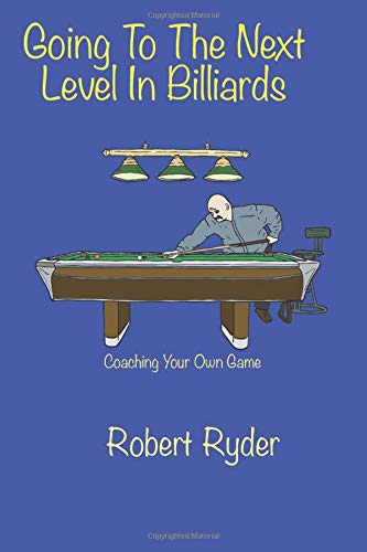 Going To The Next Level In Billiards: Coaching Your Own Game