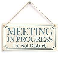 進行中の会議は邪魔しないでください-ぼろぼろのシックなスタイルのホームアクセサリーギフトサイン/ホームオフィスのプラーク/スタディドア