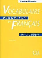 Vocabulaire Progressif Du Francais