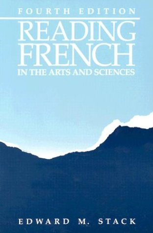 Reading French in Arts and Sciences, 4th Edition (English and French Edition)