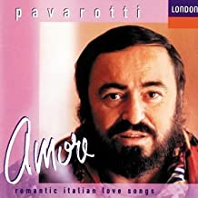 Amore: Romantic Italian Love Songs by Pavarotti, Luciano [Music CD]