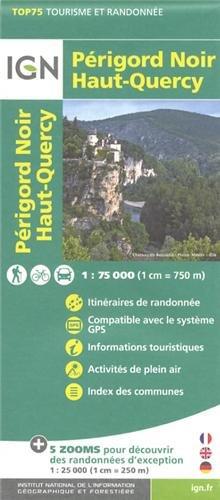 IGN 75 000 Touristische Wanderkarte Perigord Noir Haut Quercy (Ign Map)