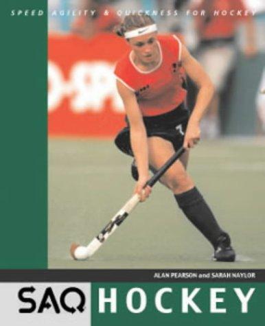 Hockey: Speed, Agility and Quickness for Hockey (SAQ)