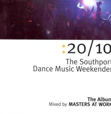 20/10 - Southport Dance Music Weekender