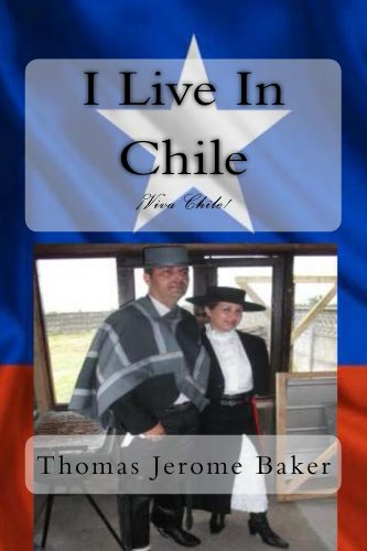 I Live In Chile de [Thomas Jerome Baker]