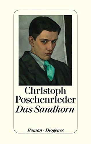 Buchseite und Rezensionen zu 'Das Sandkorn by Christoph Poschenrieder(26. Februar 2014)' von