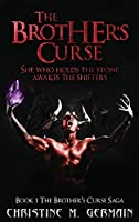 The Brother's Curse (The Brother's Curse Saga Book 1)