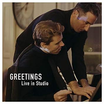 Greetings (Live in Studio)
