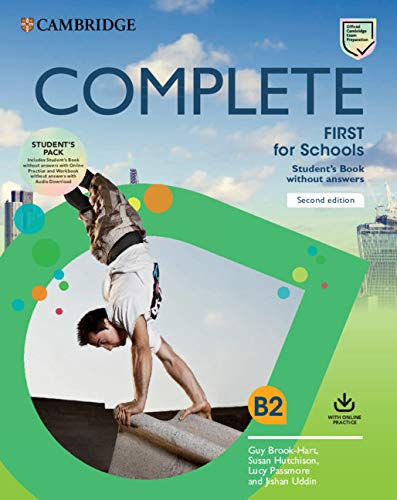 Complete First for schools. Student's pack. Per le Scuole superiori: (SB wo Answers w Online Practice and WB wo Answers w Audio Download)