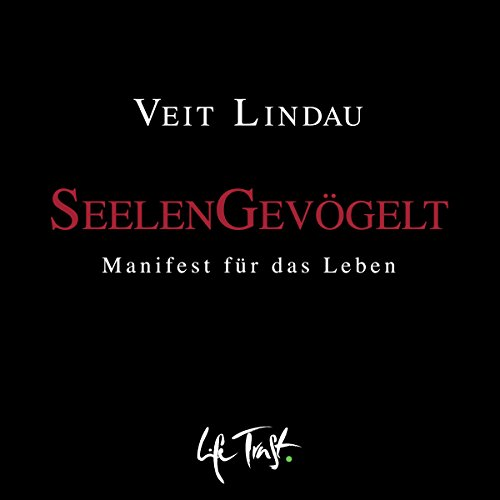 SeelenGevögelt: Manifest für das Leben audiobook cover art