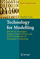 Technology for Modelling (History of Computing)