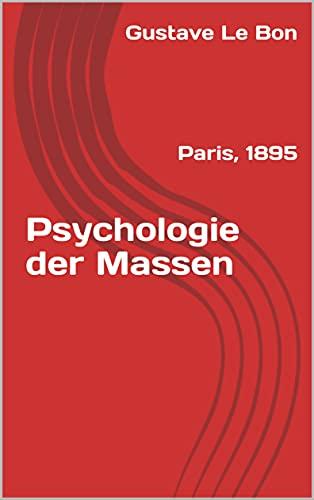 Psychologie der Massen: Paris, 1895