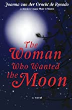 The Woman Who Wanted the Moon