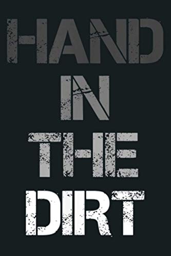 Football Lineman S For Men Gloves Hand In The Dirt s: Notebook Planner - 6x9 inch Daily Planner Journal,...