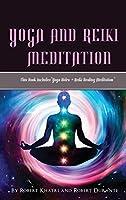 Yoga and Reiki Meditation: This Book IncludesYoga Nidra + Reiki Healing Meditation