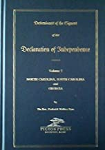 Descendants of the Signers of the Declaration of Independence Volume 7 North Carolina, South Carolina and Georgia