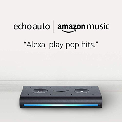Echo Auto and 6 months of Amazon Music Unlimited FREE w/ autorenewal
