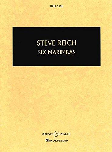 Six Marimbas: 6 Marimbaphone. Studienpartitur. (Hawkes Pocket Scores, HPS 1195)