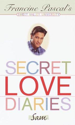 Download Secret Love Diaries: Sam (Sweet Valley University(R)) 0553493515