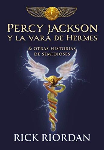 Percy Jackson y la vara de Hermes: Y otras historias de semi